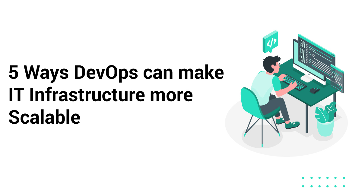 /5-ways-devops-can-make-it-infrastructure-more-scalable-zp1d3tol feature image