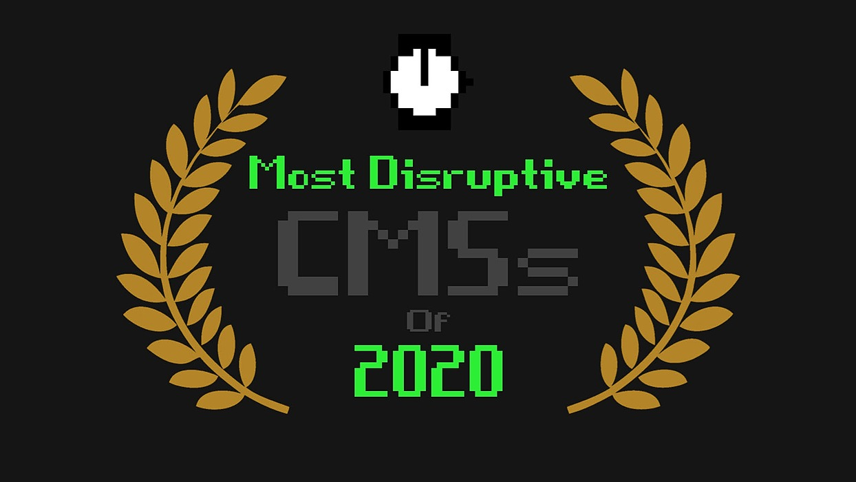 /the-most-disruptive-cmss-of-2020-e7bn33fd feature image