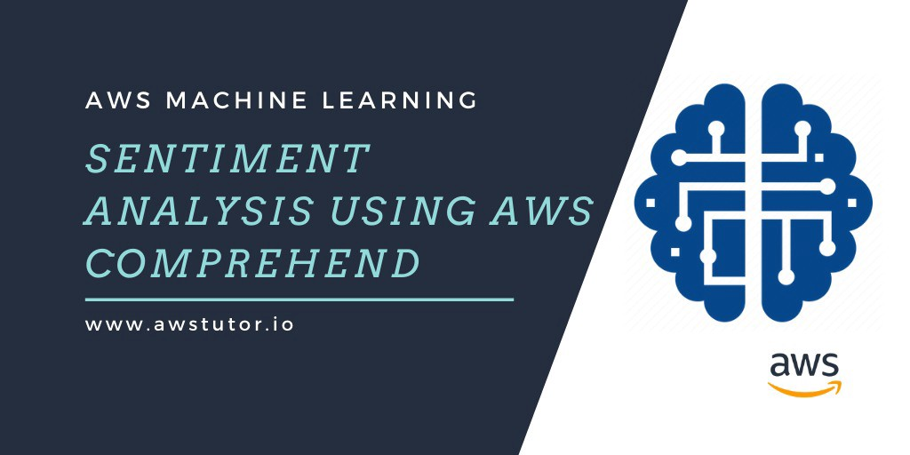 /sentiment-analysis-using-aws-comprehend-ti1z32m3 feature image