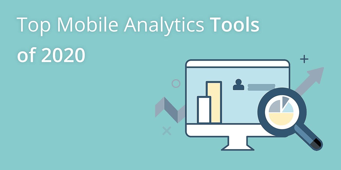 /top-6-mobile-analytics-tools-of-2020-7dt3utc feature image