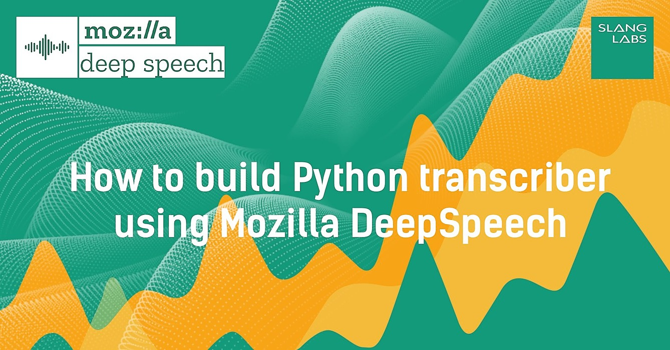 /how-to-build-python-transcriber-using-mozilla-deepspeech-le1236g2 feature image