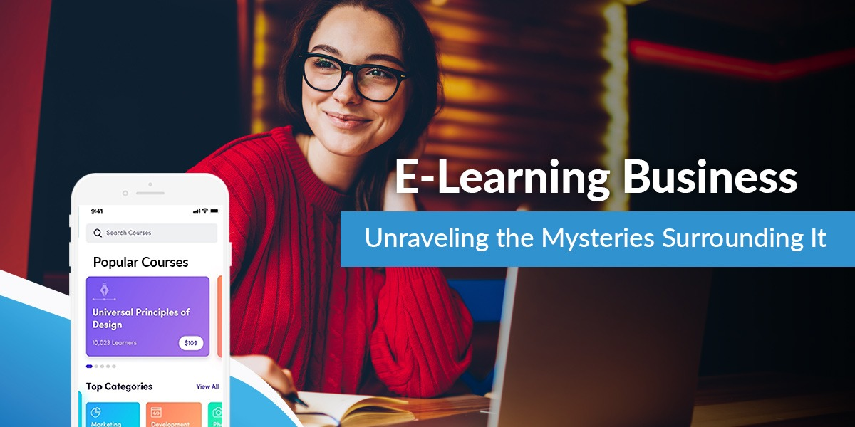 /e-learning-business-unraveling-the-mysteries-surrounding-it-7c2is302r feature image