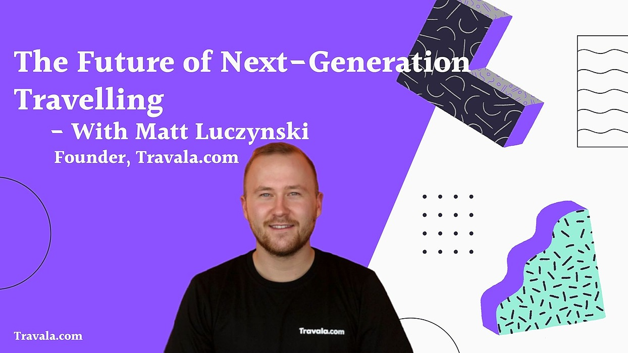 /the-future-of-travelling-an-interview-with-matt-luczynski-the-founder-of-travalacom-6b5u32a4 feature image
