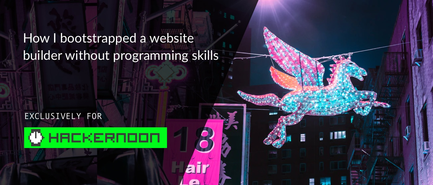 /how-i-bootstrapped-a-website-builder-without-programming-skills-53t3x0p feature image