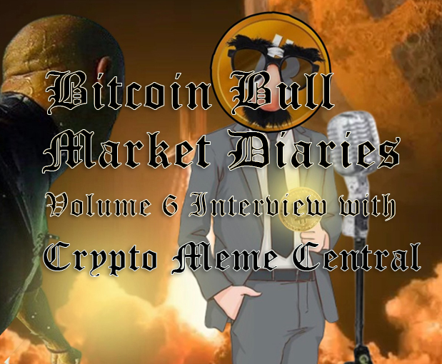 /bitcoin-bull-market-diaries-volume-6-interview-with-crypto-meme-central-ut1rm3trb feature image