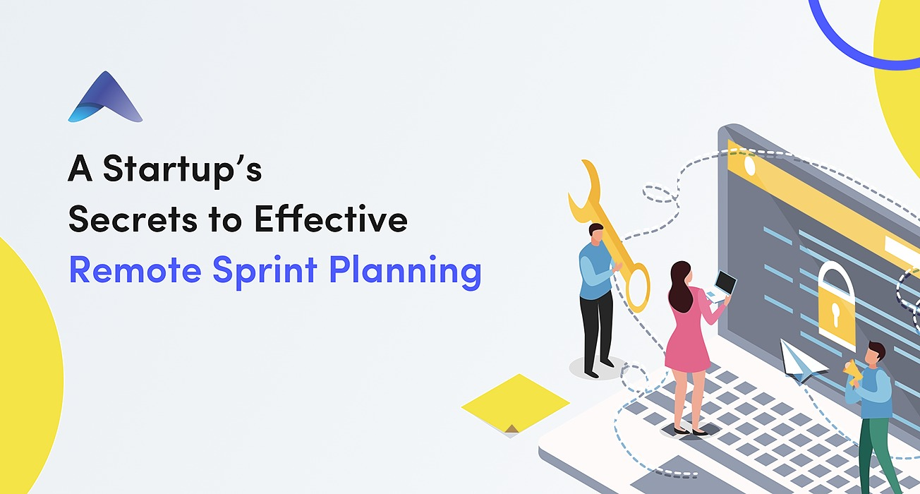 /startups-secrets-how-to-run-remote-sprint-planning-pb593vg7 feature image