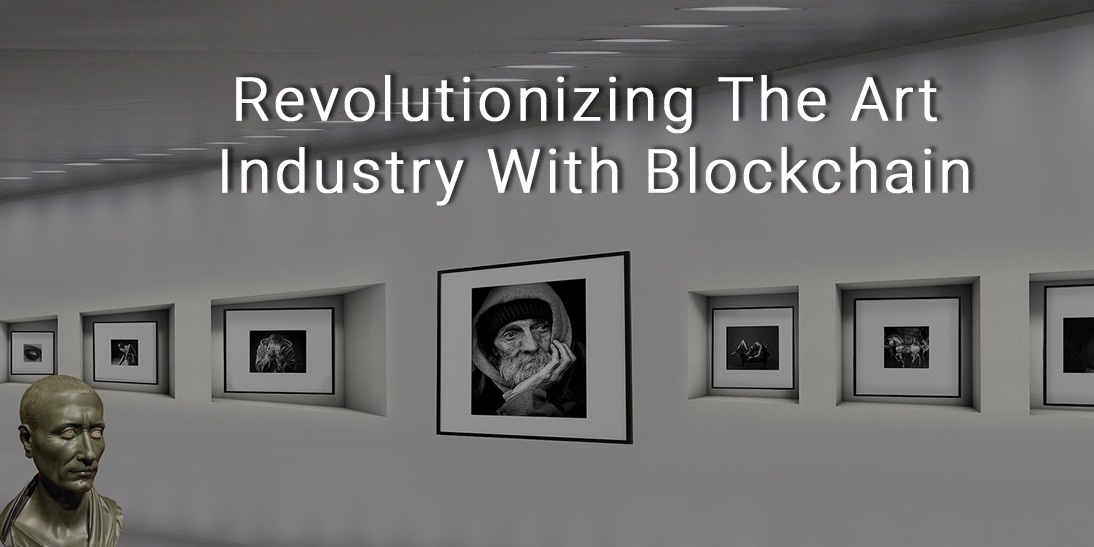 /revolutionizing-the-art-industry-with-blockchain-d836m34vb feature image