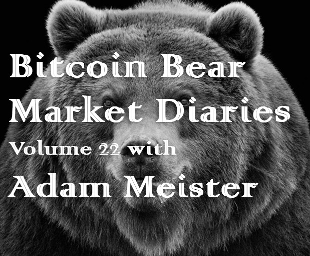 /bitcoin-bear-market-diaries-volume-22-with-adam-meister-9a9cfa0f97ee feature image