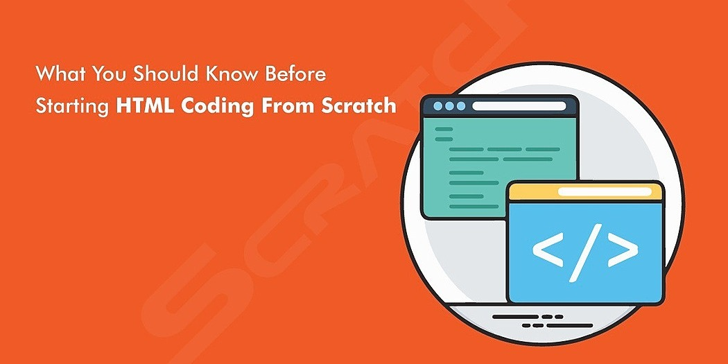 /what-you-should-know-before-starting-html-coding-from-scratch-e07uv3za6 feature image