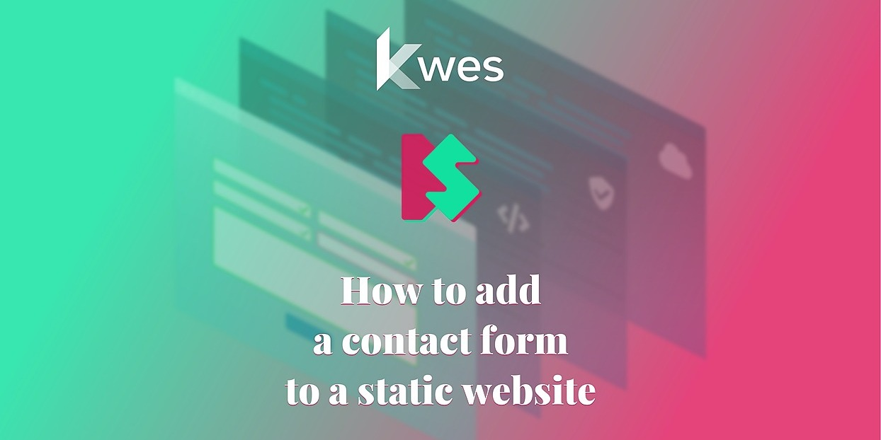 /how-to-add-a-contact-form-to-a-static-website-0e3dy3jq6 feature image