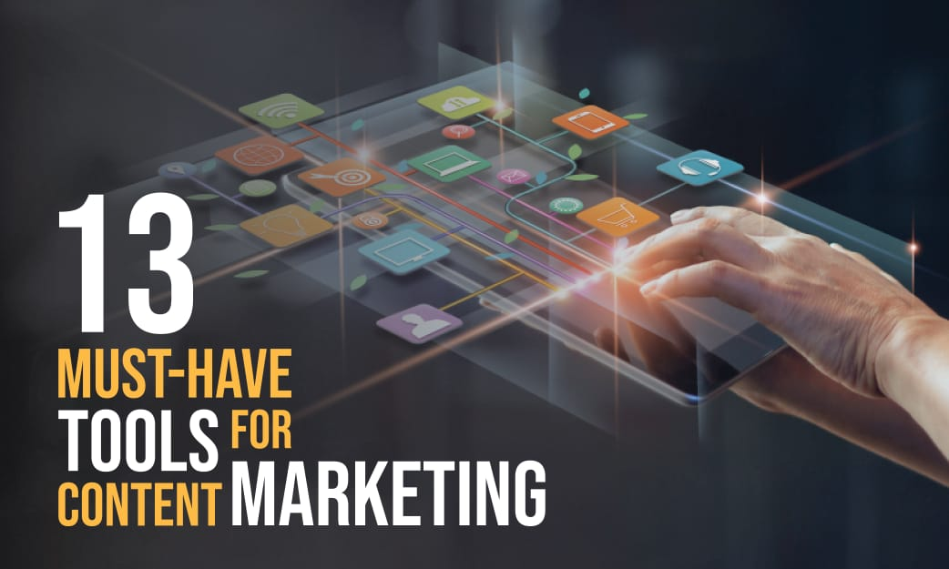 /13-must-have-tools-for-content-marketing-in-2020-7hay3waf feature image