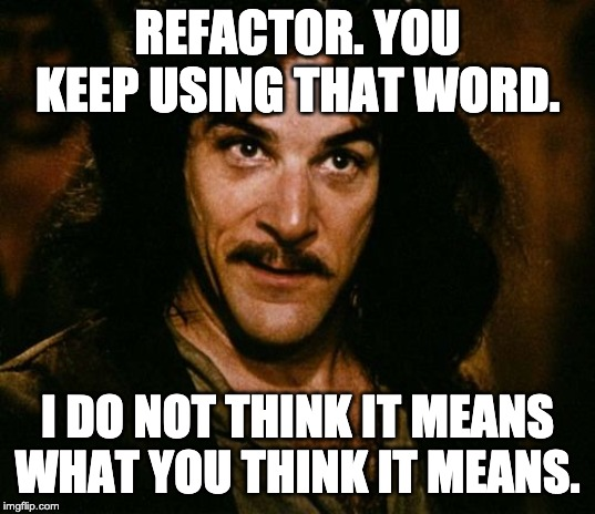 /refactor-you-keep-using-that-word-7a113wvn feature image