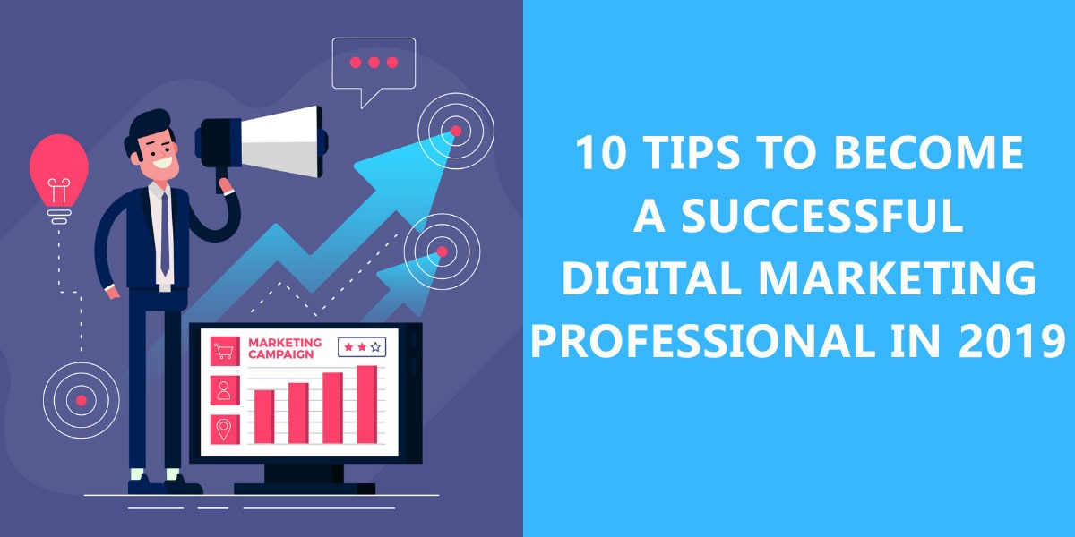 /10-tips-to-become-a-successful-digital-marketing-professional-in-2019-gv5ed303s feature image