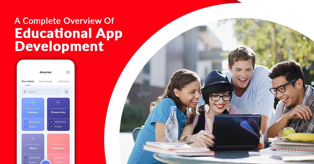 /a-complete-overview-of-educational-app-development-ce5l36e6 feature image