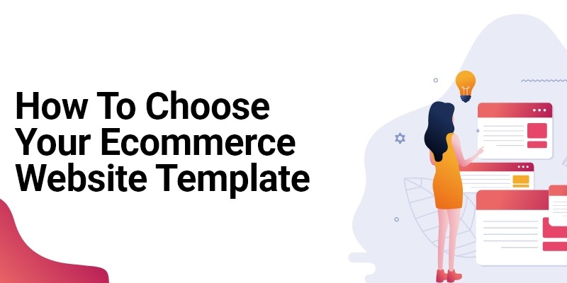 /how-to-choose-your-ecommerce-website-templates-like-a-pro-xi2g3zdx feature image