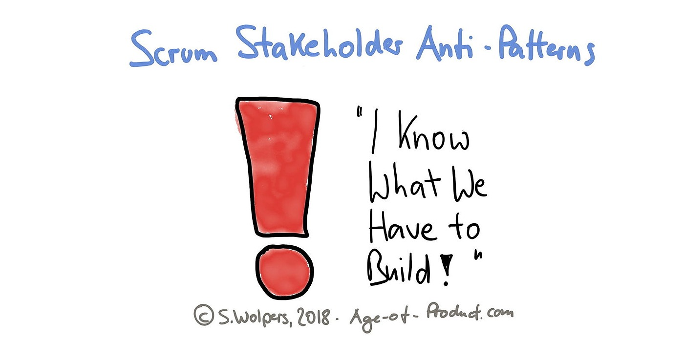 /scrum-stakeholder-anti-patterns-i-know-what-we-have-to-build-l8cx32hy feature image