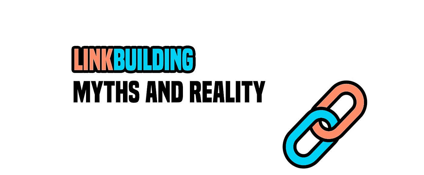 /search-engine-optimization-link-building-myths-and-reality-gfap3y7v feature image
