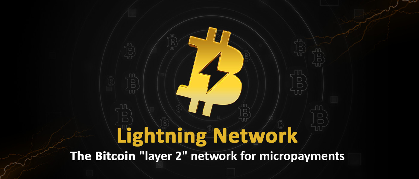 /lightning-network-the-bitcoin-layer-2-network-for-micropayments-un3ja32ht feature image