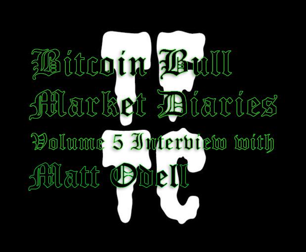 /bitcoin-bull-market-diaries-volume-5-interview-with-matt-odell-l85b3rz4 feature image