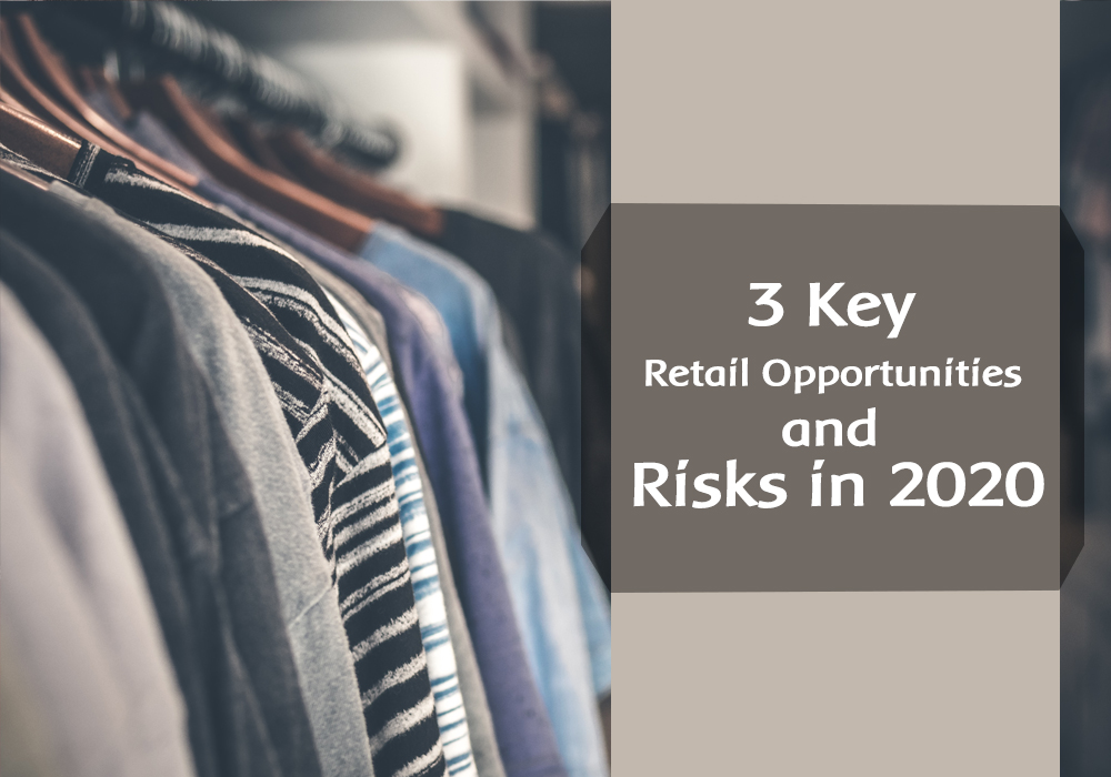 /3-key-retail-opportunities-and-risks-in-2020-d4q32tv feature image