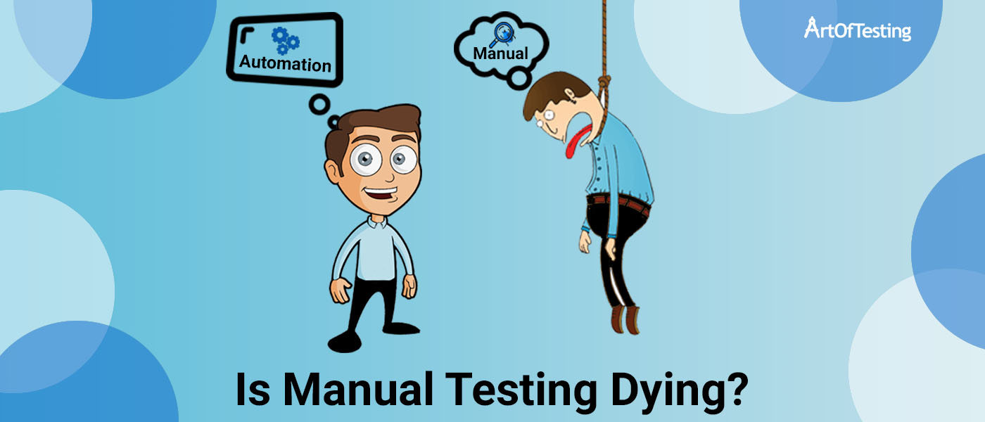 /future-of-manual-testing-is-manual-testing-dying-an1d3zsd feature image