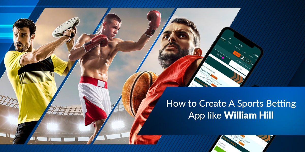 /how-to-create-a-sports-betting-app-like-william-hill-what-are-its-costs-and-features-4t30w3z77 feature image