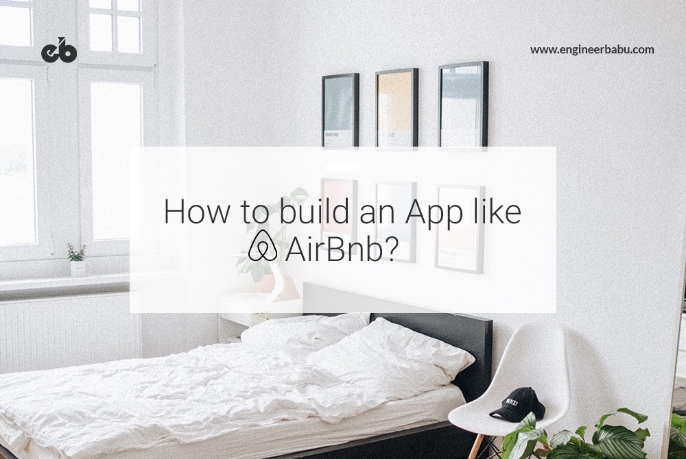 /how-to-build-an-app-like-airbnb-405f3c5872f9 feature image