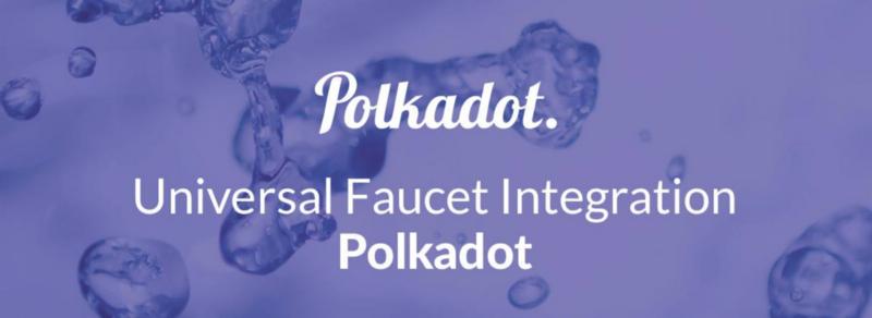 /universal-faucet-integration-polkadot-bdd9e25f8cb1 feature image