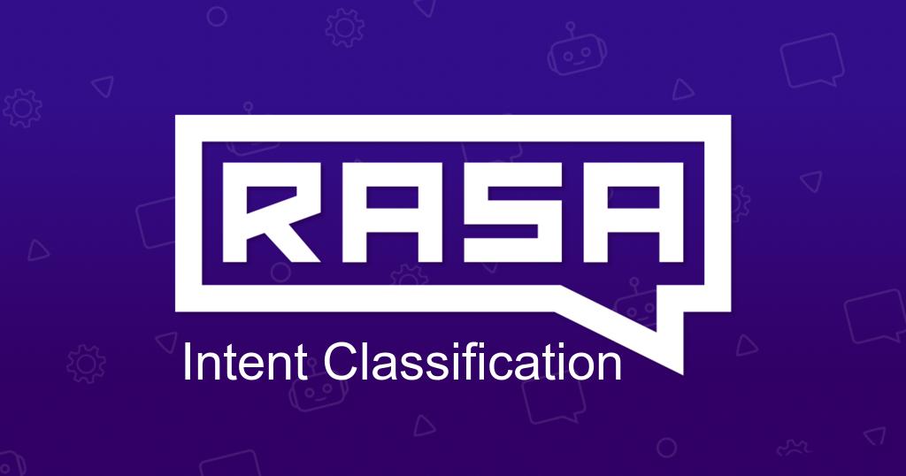 /intent-classification-demystifying-rasanlu-part-4-685fc02f5c1d feature image