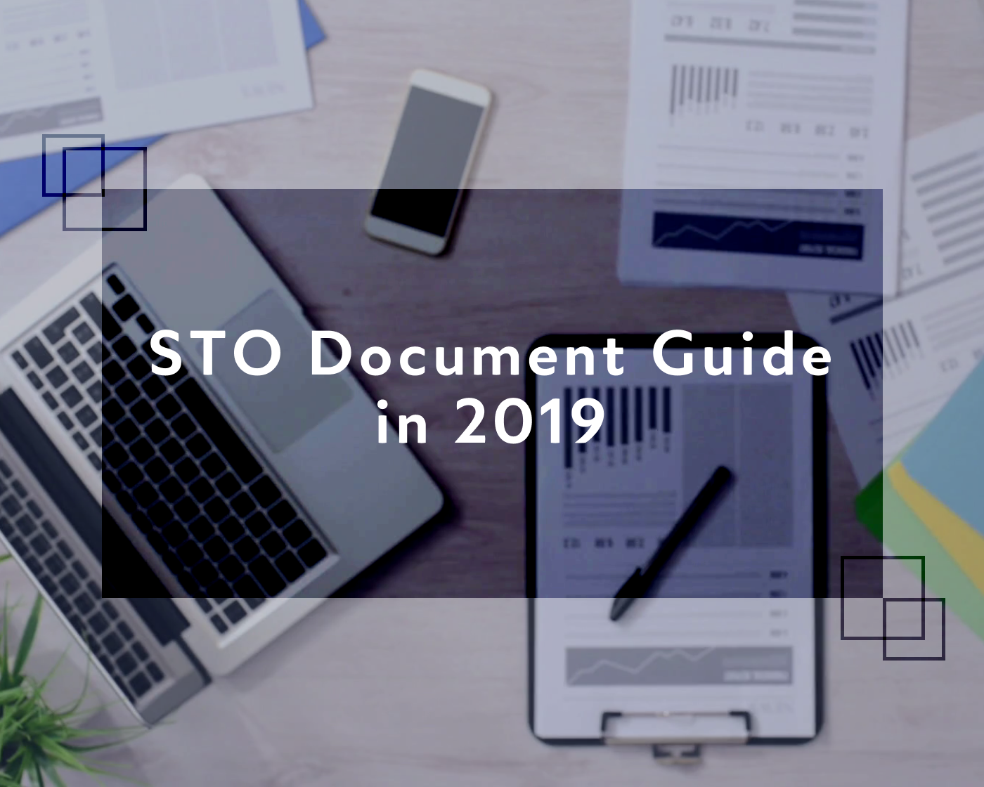 /document-guide-for-your-sto-in-2019-99d30d2b476b feature image