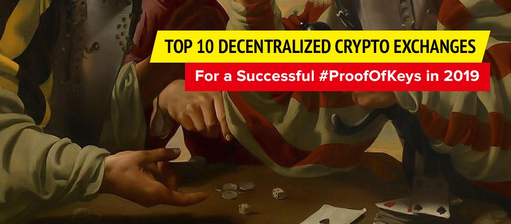 Top 10 Decentralized Crypto Exchanges for a Successful