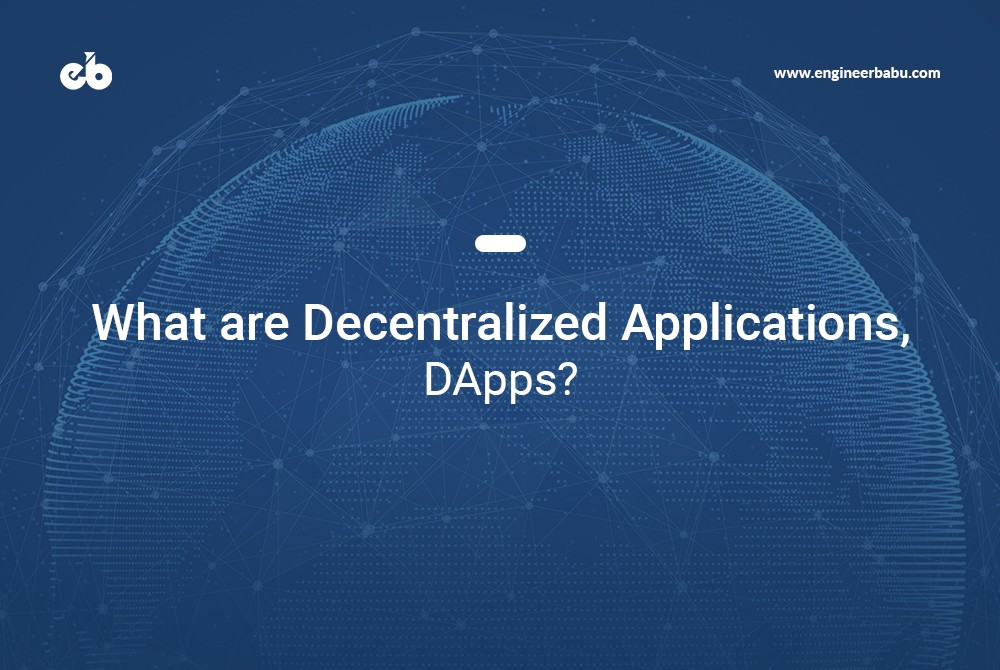 /what-are-decentralized-applications-dapps-3b63b4d587fe feature image
