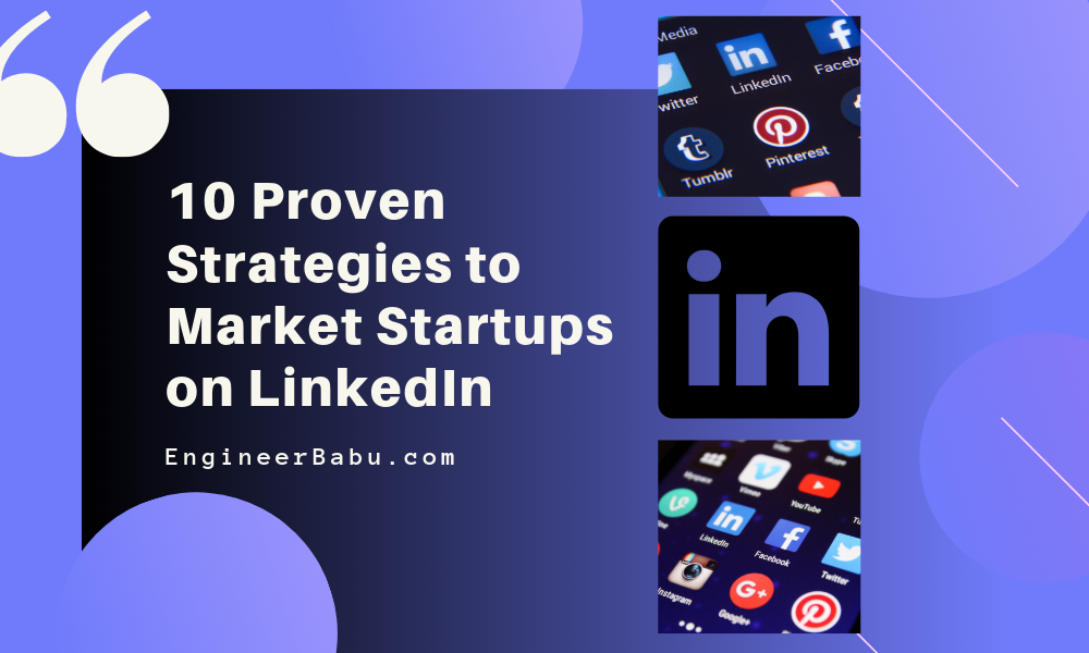 10 Proven Strategies to Market Startups on LinkedIn - By