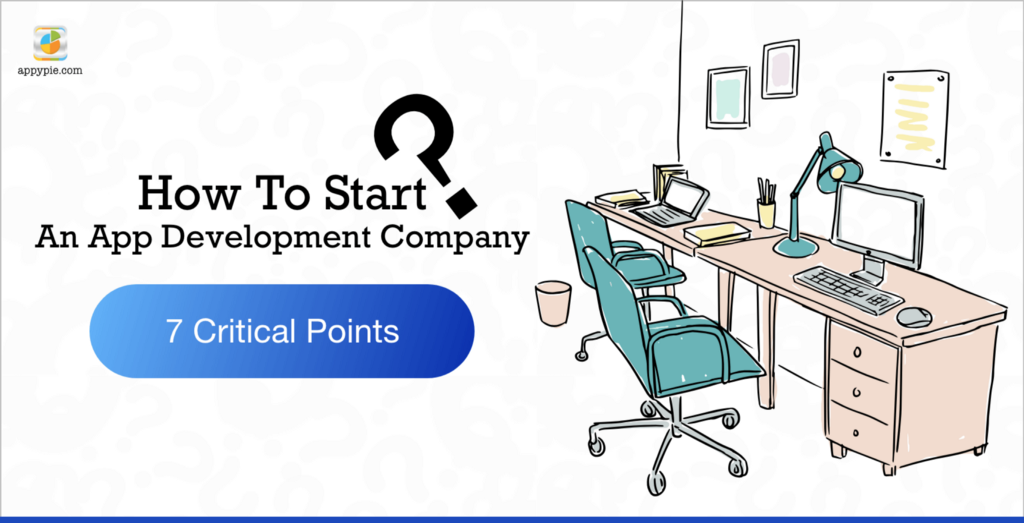 /7-critical-points-on-starting-an-app-development-company-39cecef7116a feature image