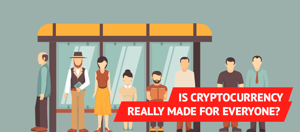 /is-cryptocurrency-really-made-for-everyone-83e69800184 feature image