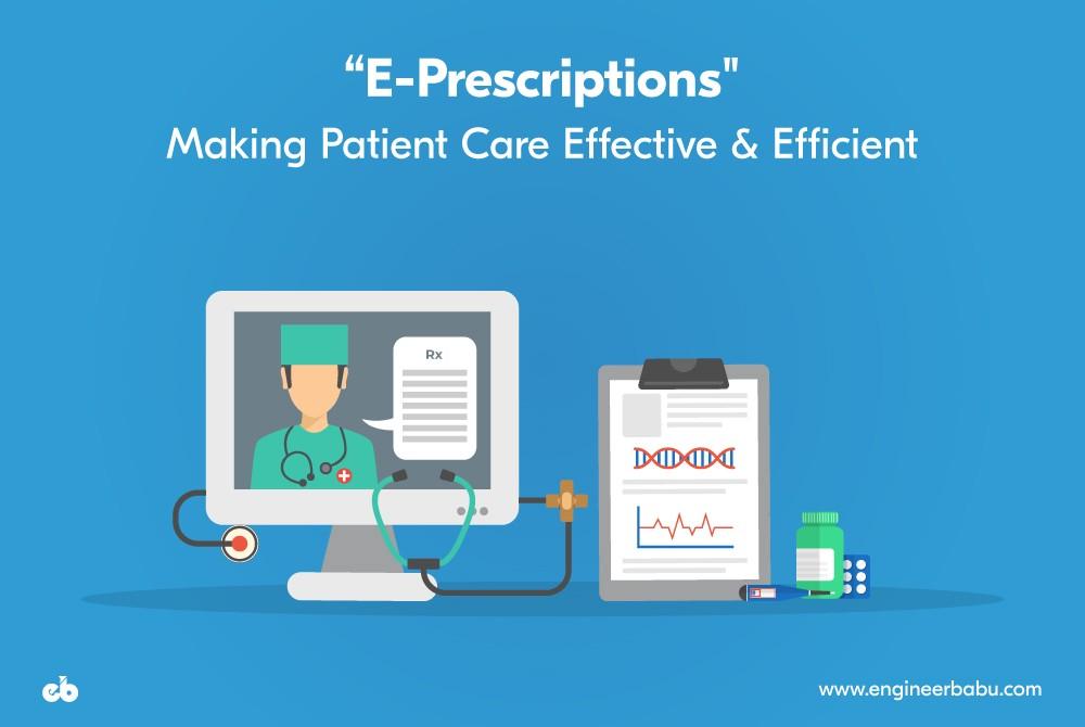 /e-prescriptions-making-patient-care-effective-efficient-de9e9c8f19e5 feature image