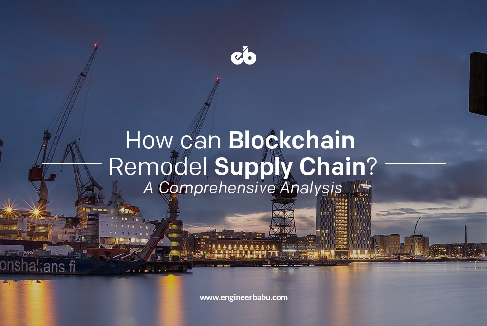 /blockchain-remodeling-supply-chain-58d9ee6093a8 feature image