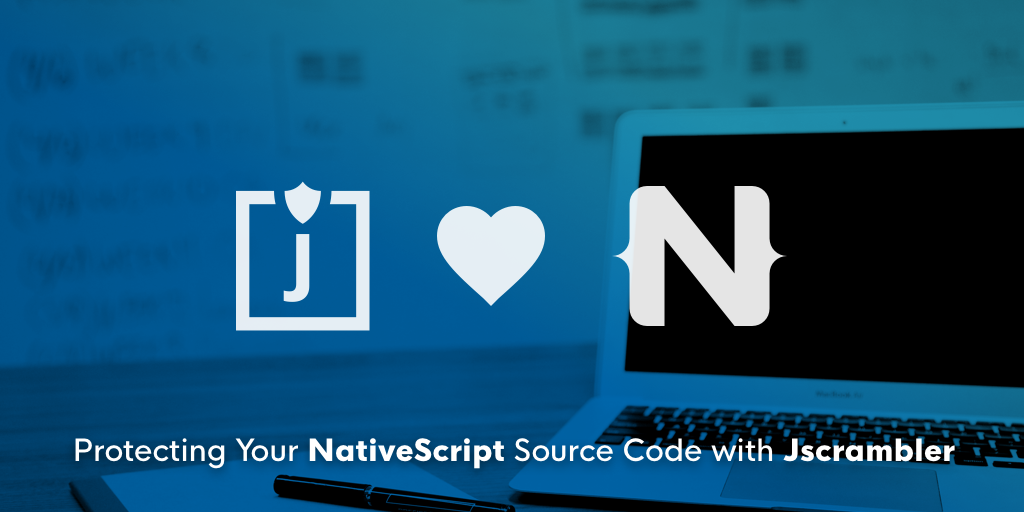 /protecting-your-nativescript-source-code-with-jscrambler-7c2019fc5612 feature image