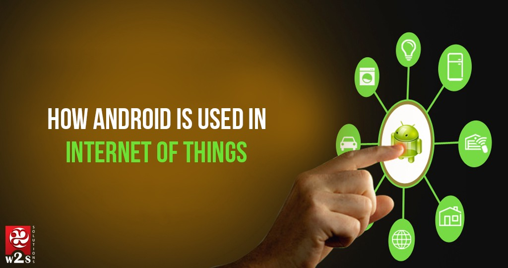 How Android is used in IOT - By
