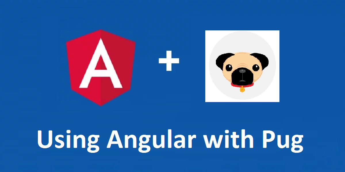 Using Pug Jade With Angular With Cli By