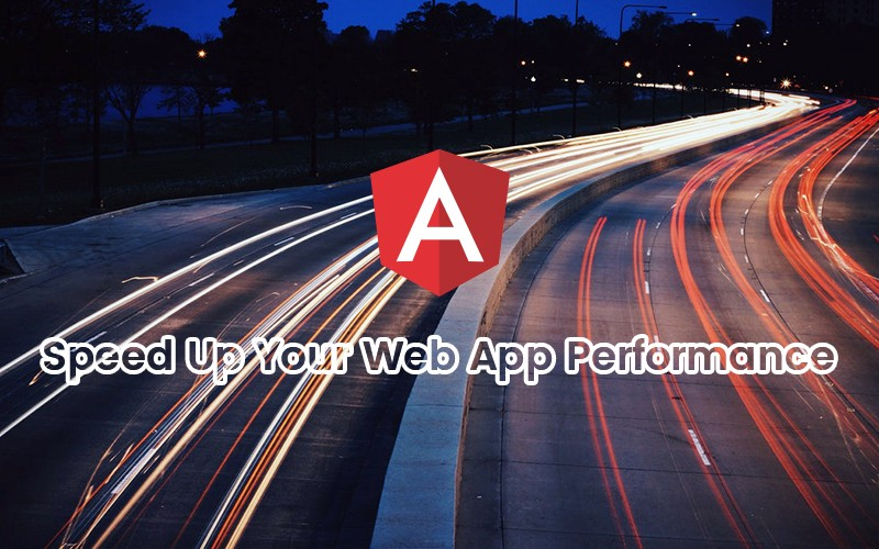 15 Proven Optimization Tips For Angularjs Development To