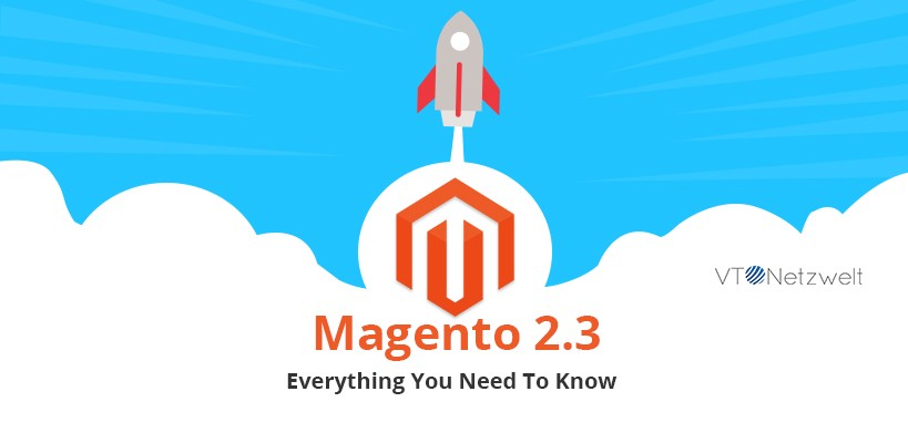 Magento 2 3 — Everything You Need To Know - By Nitin Jain
