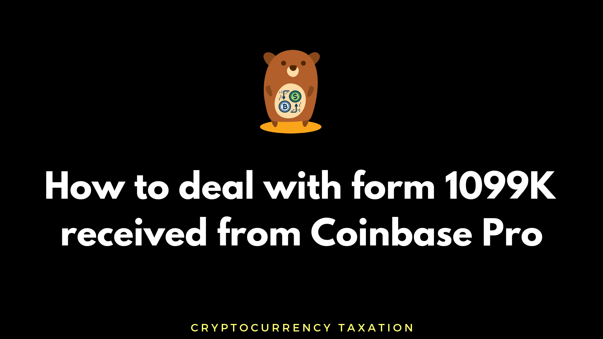 /how-to-deal-with-form-1099k-from-coinbase-or-coinbase-pro-for-tax-purpose-a3520eb7af3b feature image