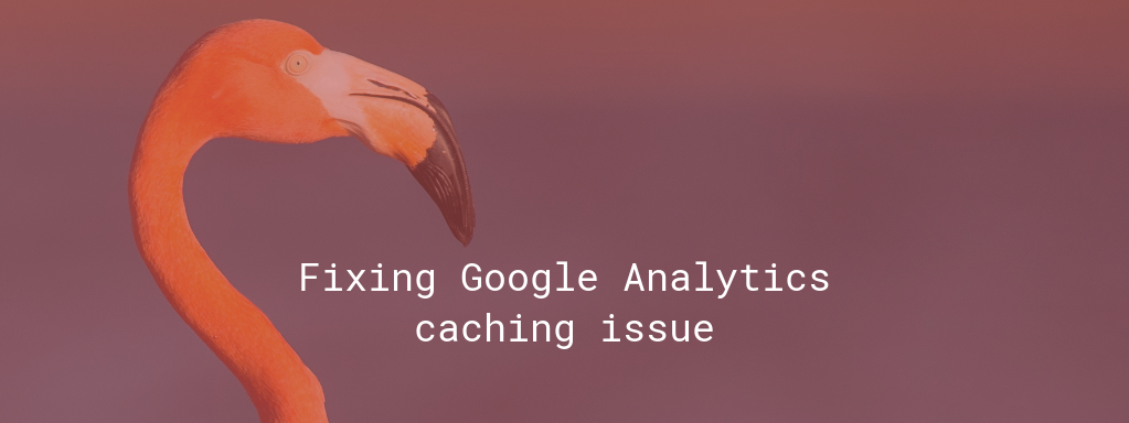 /fixing-google-analytics-caching-issue-d30af0913ef2 feature image