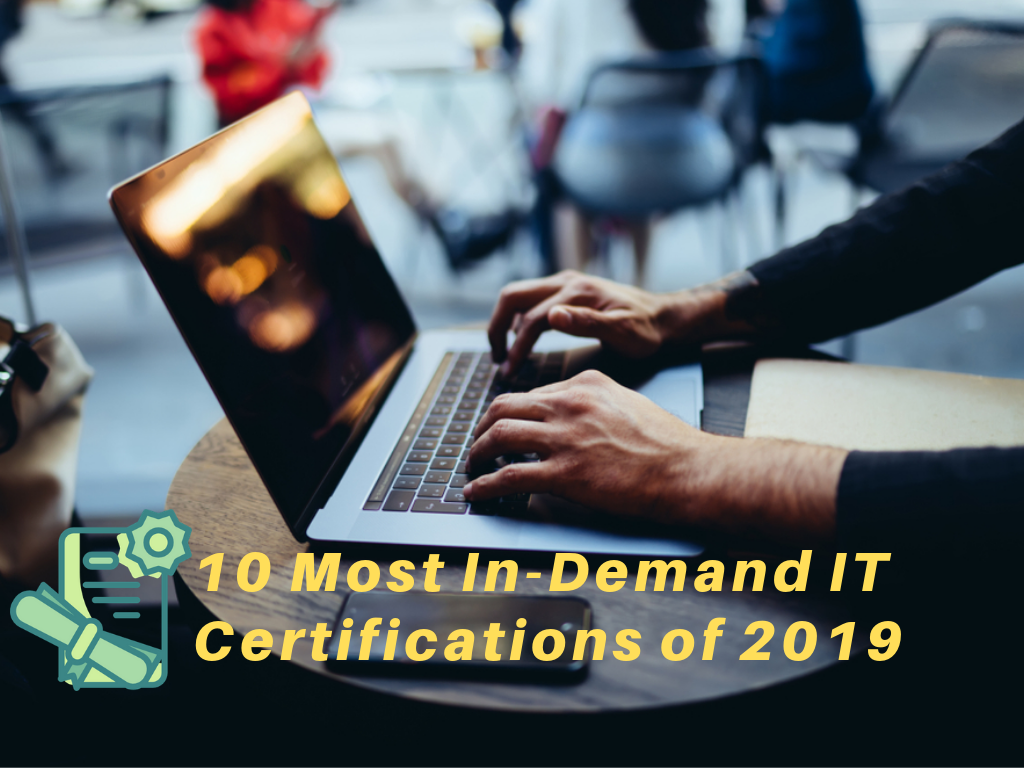 /the-10-most-in-demand-it-skills-and-certifications-of-2019-241242de685b feature image