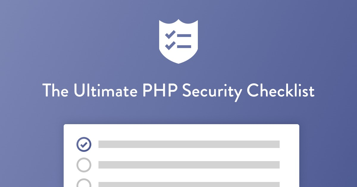 The ultimate PHP Security Checklist