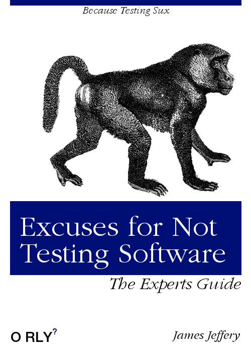 /common-excuses-why-developers-dont-test-their-software-908a465e122c feature image