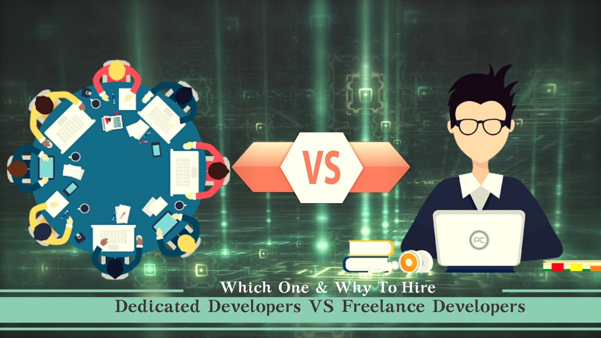 /which-one-why-to-hire-dedicated-developers-vs-freelance-developers-4dfd92a7dc95 feature image