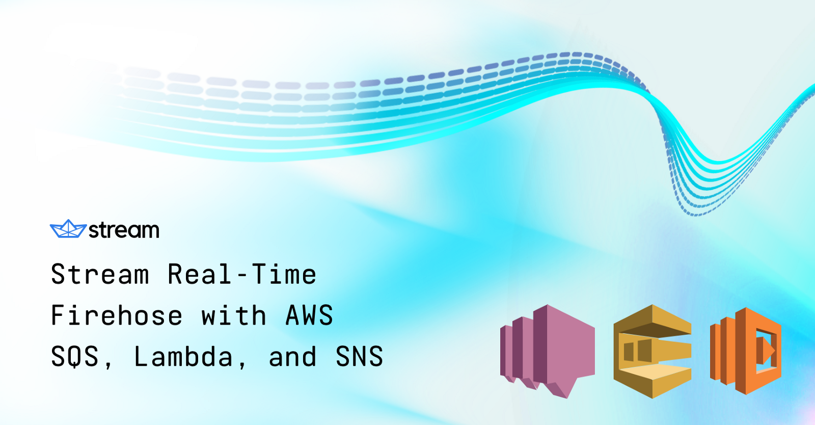 Using the Stream Real-Time Firehose with AWS SQS, Lambda, and SNS - By