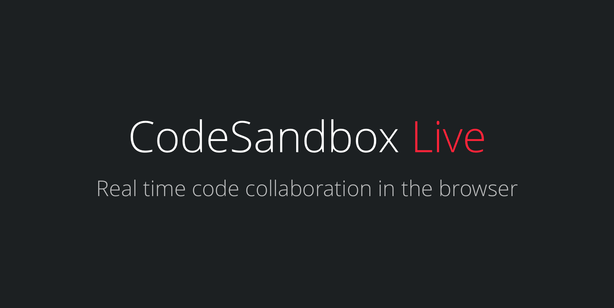 Introducing CodeSandbox Live: real time code collaboration